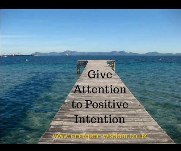 Give Attention to Positive Intention